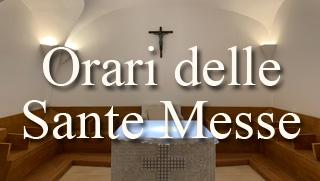 Orari delle Sante Messe